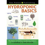Hydroponic Basics: The Basics of Soilless Gardening Indoors - Paperback Image