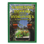 Gardening Indoors With Soil And Hydroponics - Paperback Image